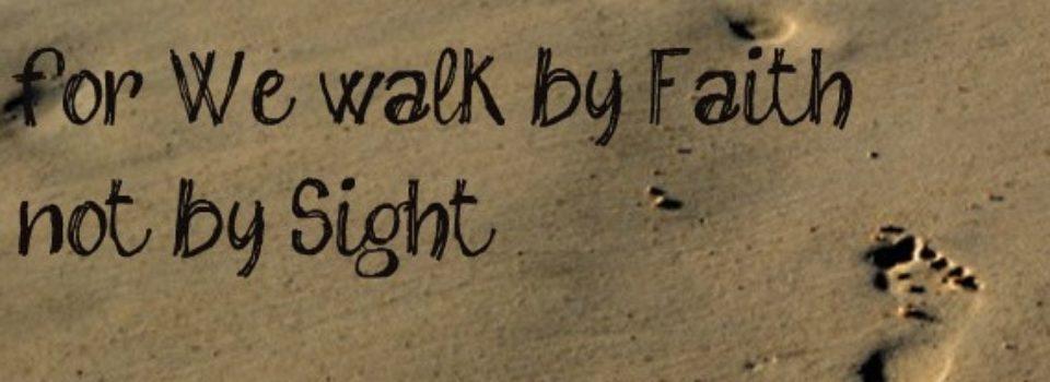 faith-not-by-sight