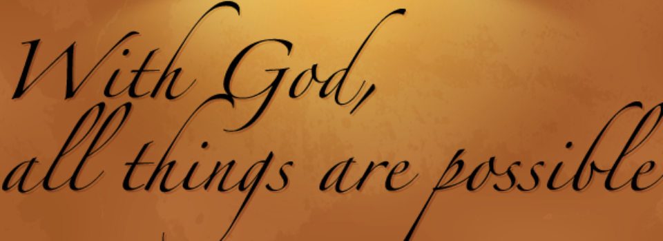 with-god-all-things-are-pos